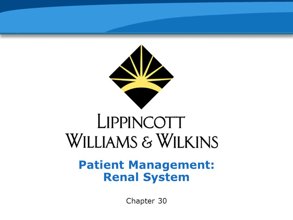 Patient Management: Renal System Chapter 30
