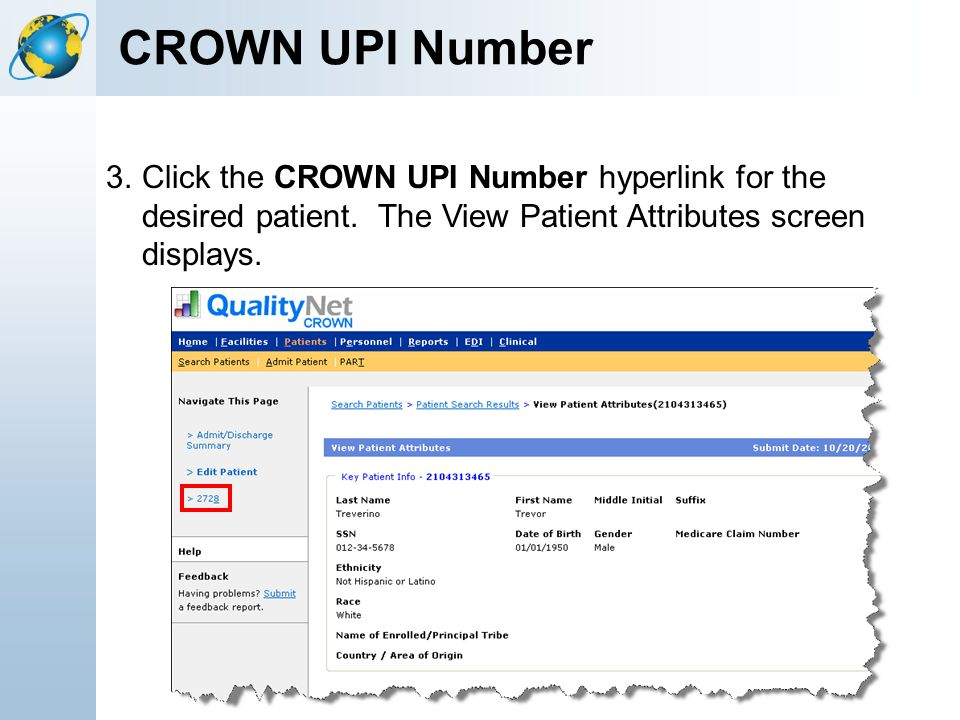 CROWN UPI Number 3.Click the CROWN UPI Number hyperlink for the desired patient. The View Patient Attributes screen displays.