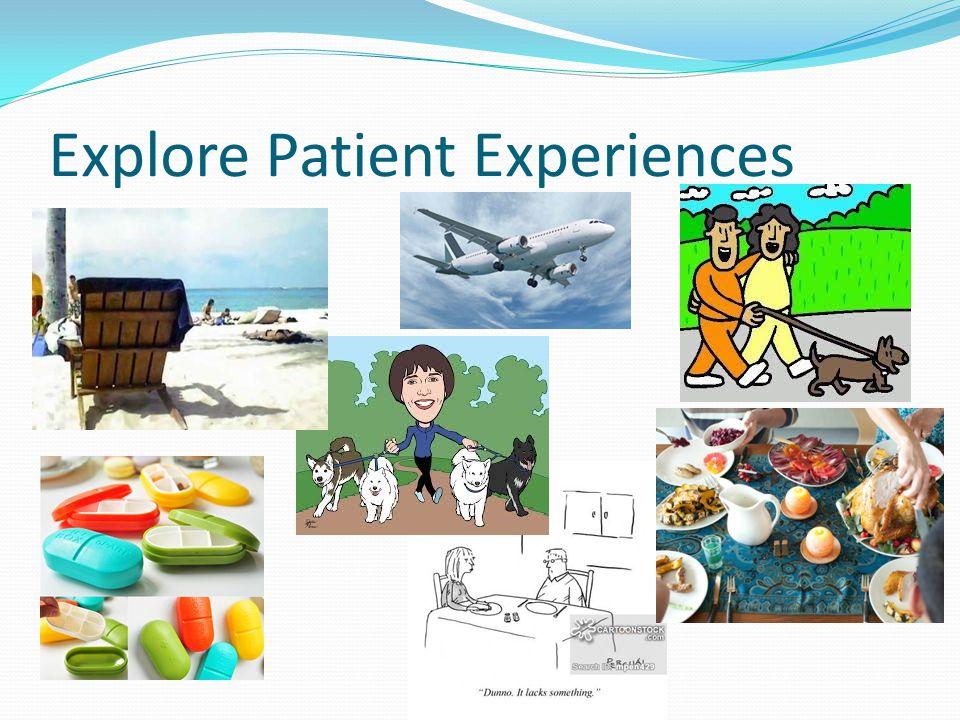 Explore Patient Experiences
