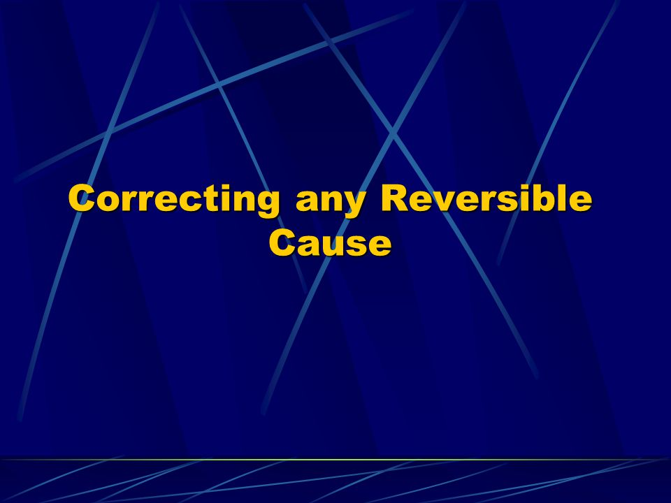 Correcting any Reversible Cause