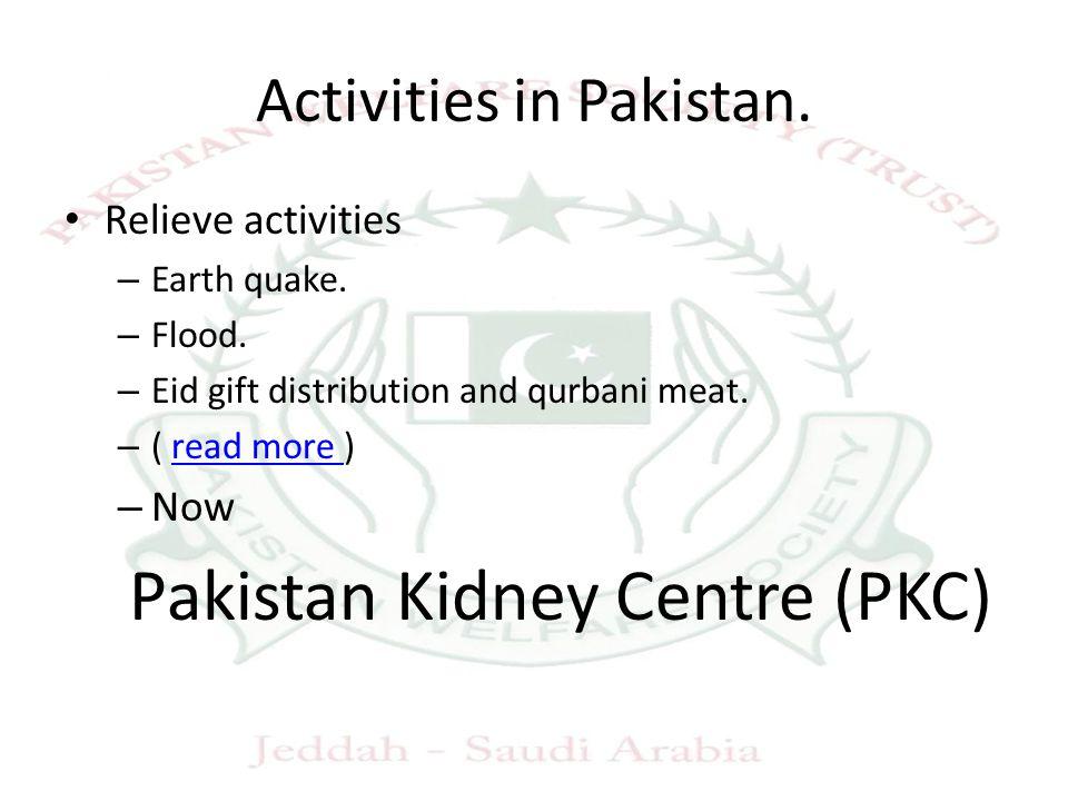 Activities in Pakistan. Relieve activities – Earth quake.