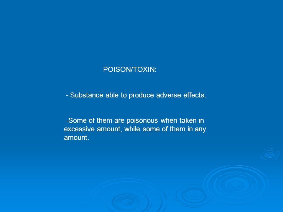 II) Prevention of further poison absorbtion Dilution: Dilution: Ingestion of corrosive (acid-alkaline) Water or other clean liquid Water or other clean liquid