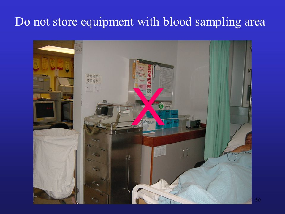 Do not store equipment with blood sampling area X 50
