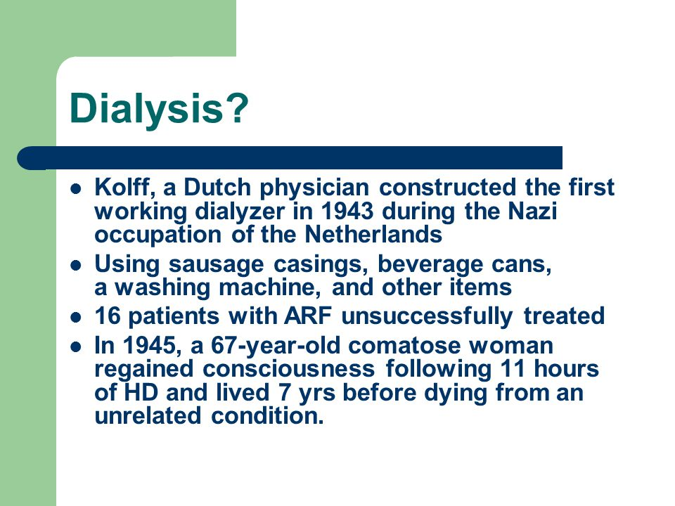 CRRT Physiological (slow, continuous) Physiological (filtration-replacement) Well controlled therapy Complex, expensive therapy