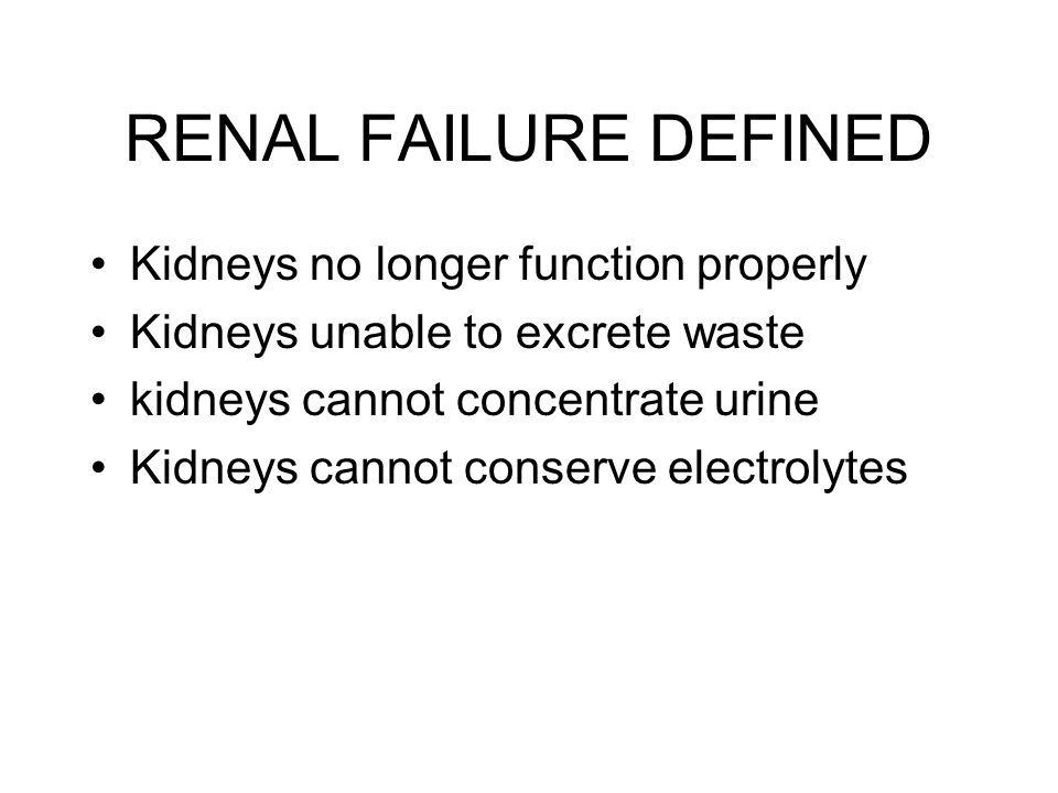 CHRONIC RENAL FAILURE DEFINED Progressive deterioration in renal function resulting in fatal uremia (excess of urea and other nitrogenous wastes in the blood) Irreversible destruction of nephrons Called ESRD (end stage renal disease) Dialysis or transplant