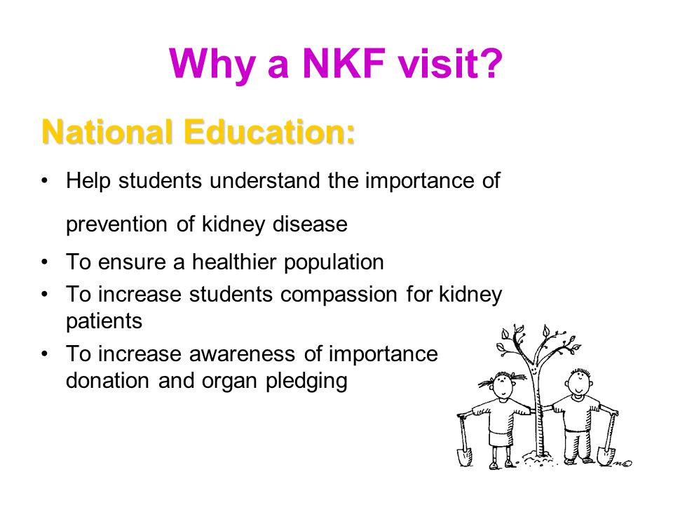 Why a NKF visit.