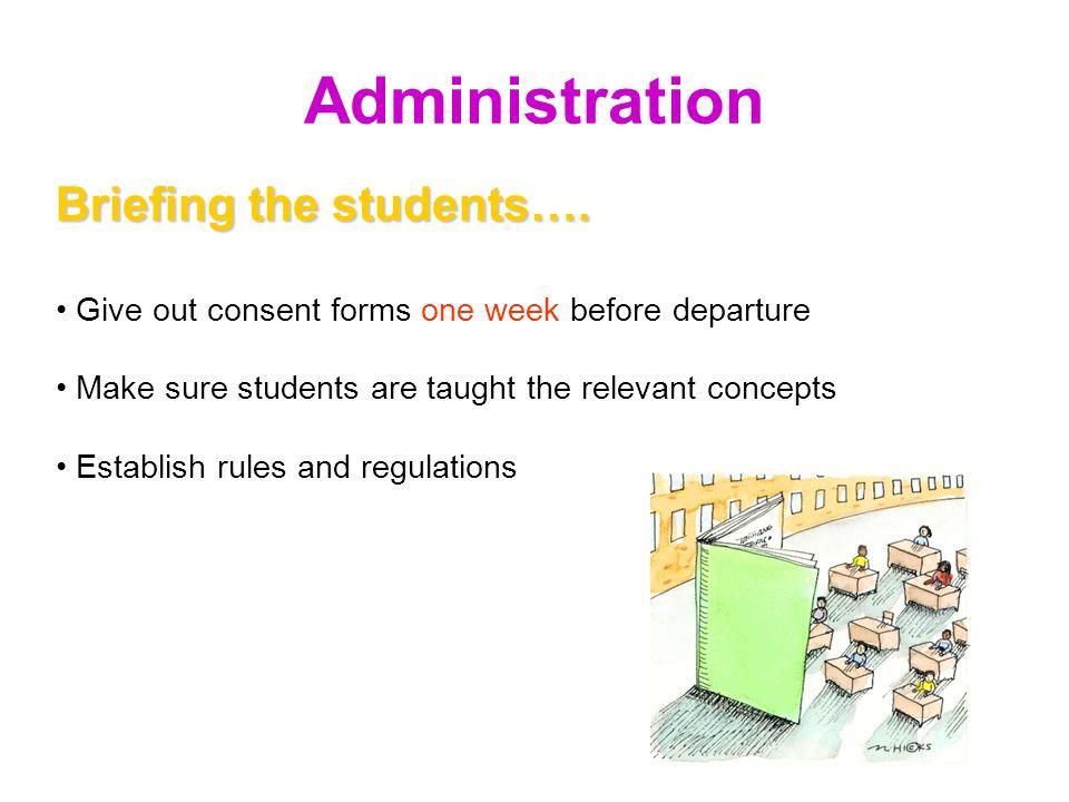 Administration Logistics… Contact Ms. Hazel or Ms.