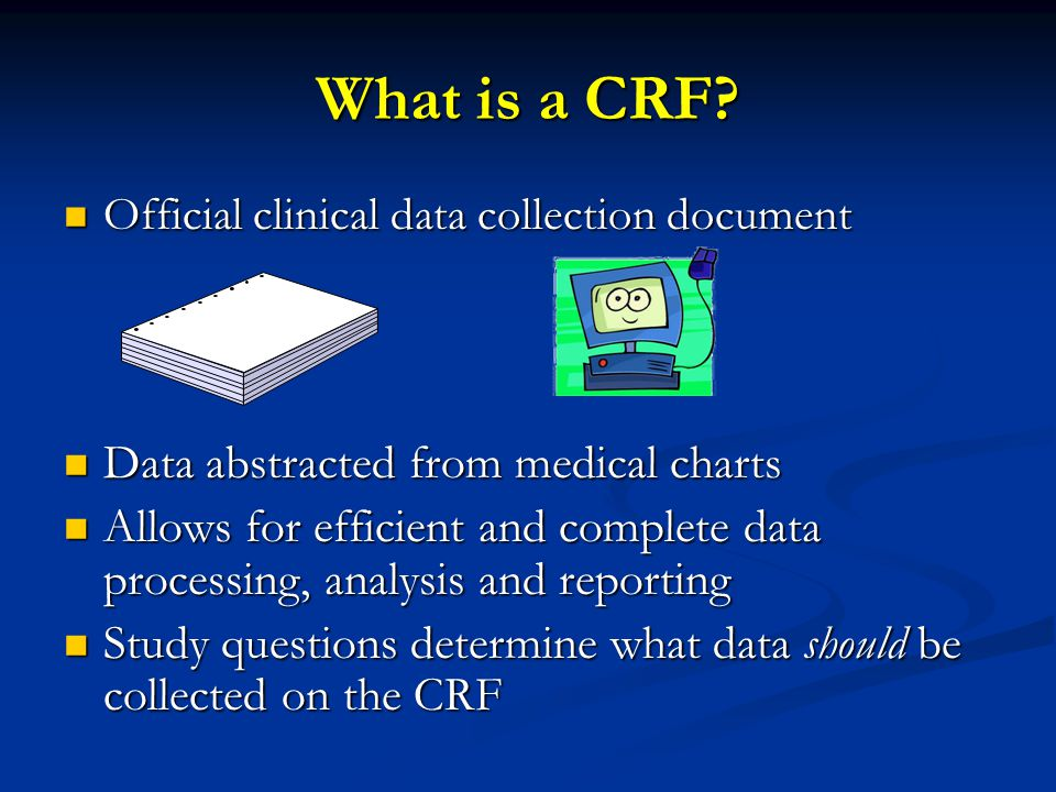 What is a CRF.