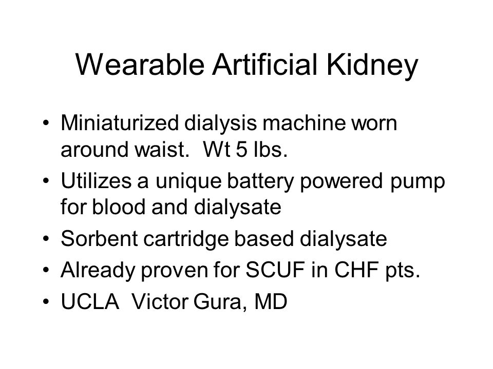 Wearable Artificial Kidney Miniaturized dialysis machine worn around waist.