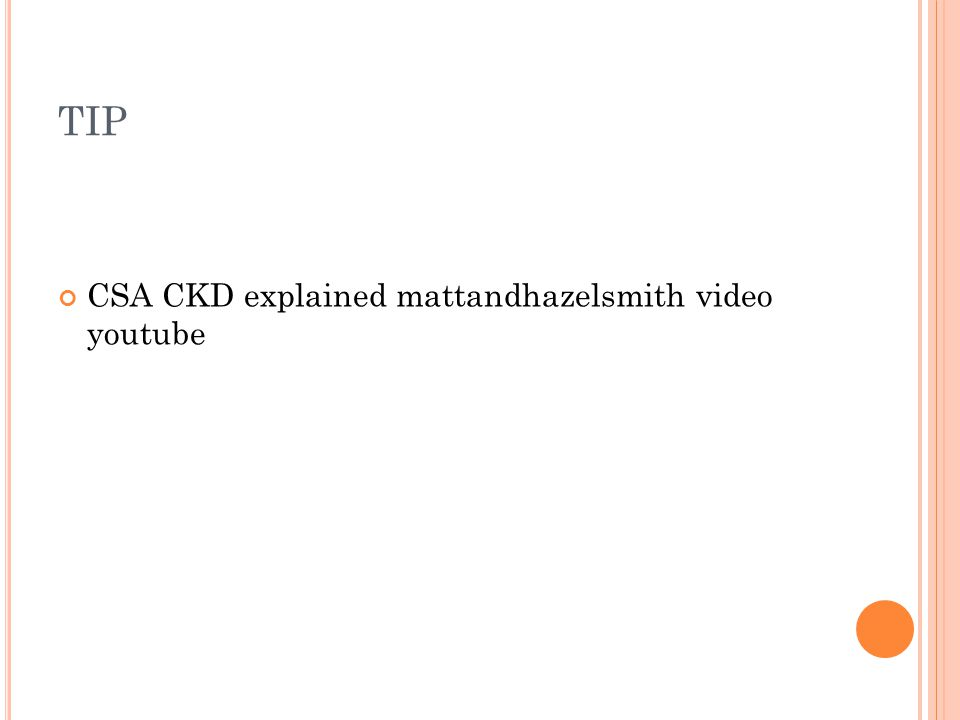 TIP CSA CKD explained mattandhazelsmith video youtube