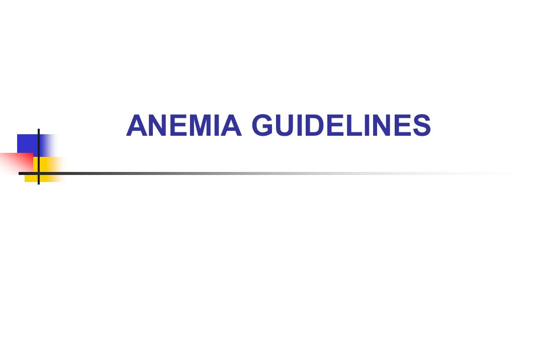 ANEMIA GUIDELINES