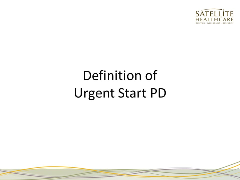 Definition of Urgent Start PD