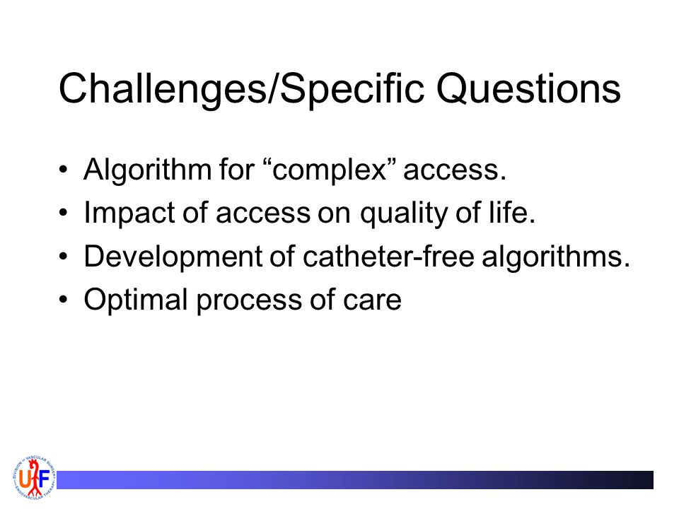 Challenges/Specific Questions Algorithm for complex access.