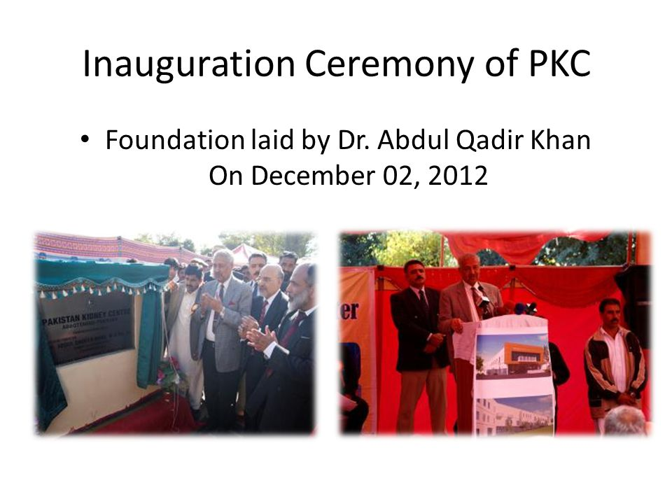 Inauguration Ceremony of PKC Foundation laid by Dr. Abdul Qadir Khan On December 02, 2012