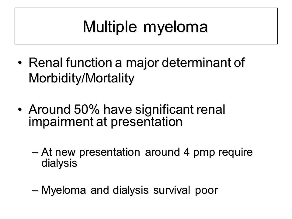 ~15% ~ 85% Myeloma Load - FLC generation intravascular extravascular