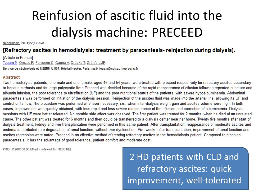Reinfusion of ascitic fluid into the dialysis machine: PRECEED 2 HD patients with CLD and refractory ascites: quick improvement, well-tolerated