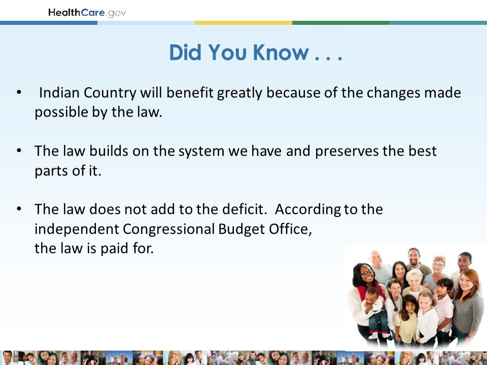 Indian Country will benefit greatly because of the changes made possible by the law. The law builds on the system we have and preserves the best parts