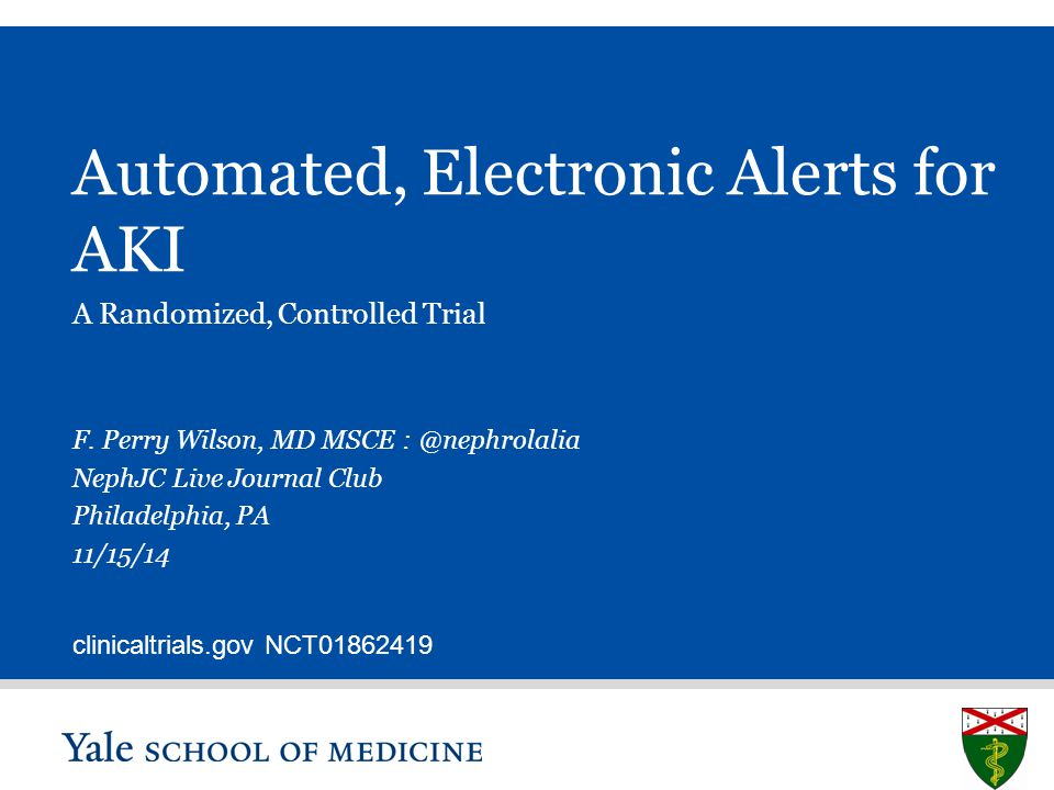 Automated, Electronic Alerts for AKI A Randomized, Controlled Trial F.