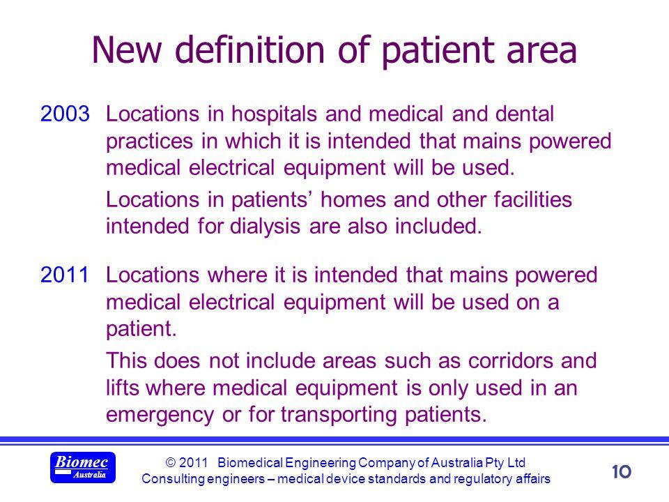 © 2011 Biomedical Engineering Company of Australia Pty Ltd Consulting engineers – medical device standards and regulatory affairs Biomec Australia 10