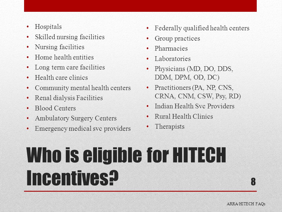 Who is eligible for HITECH Incentives.