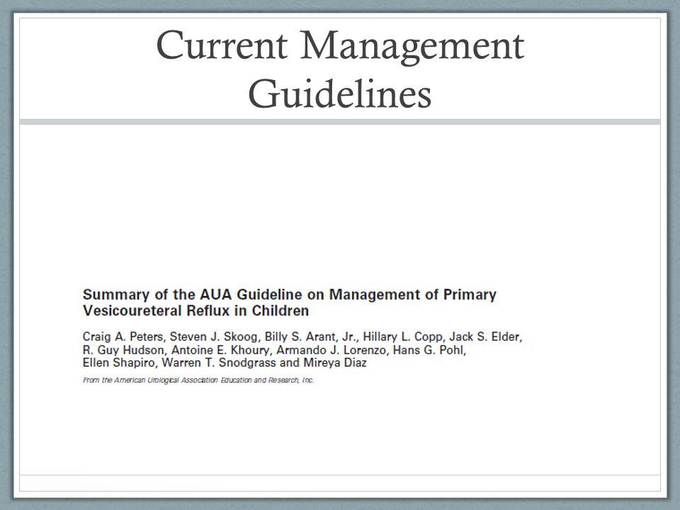 Current Management Guidelines