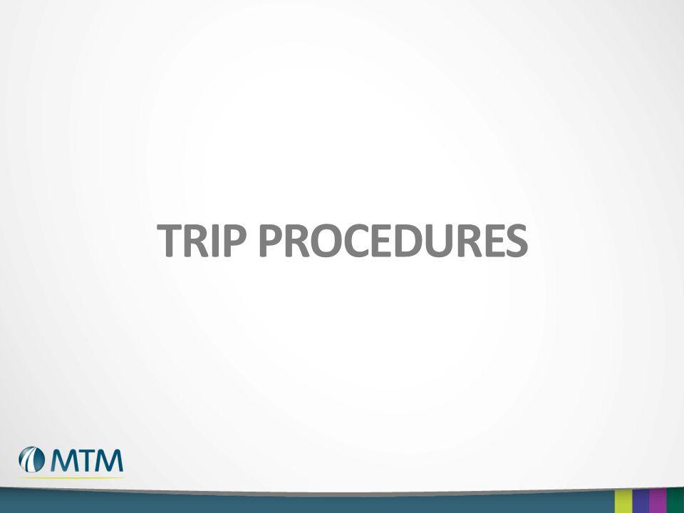 TRIP PROCEDURES