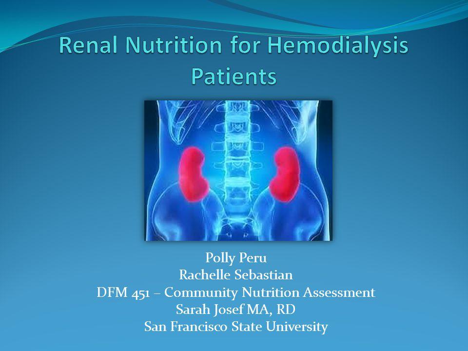 Polly Peru Rachelle Sebastian DFM 451 – Community Nutrition Assessment Sarah Josef MA, RD San Francisco State University