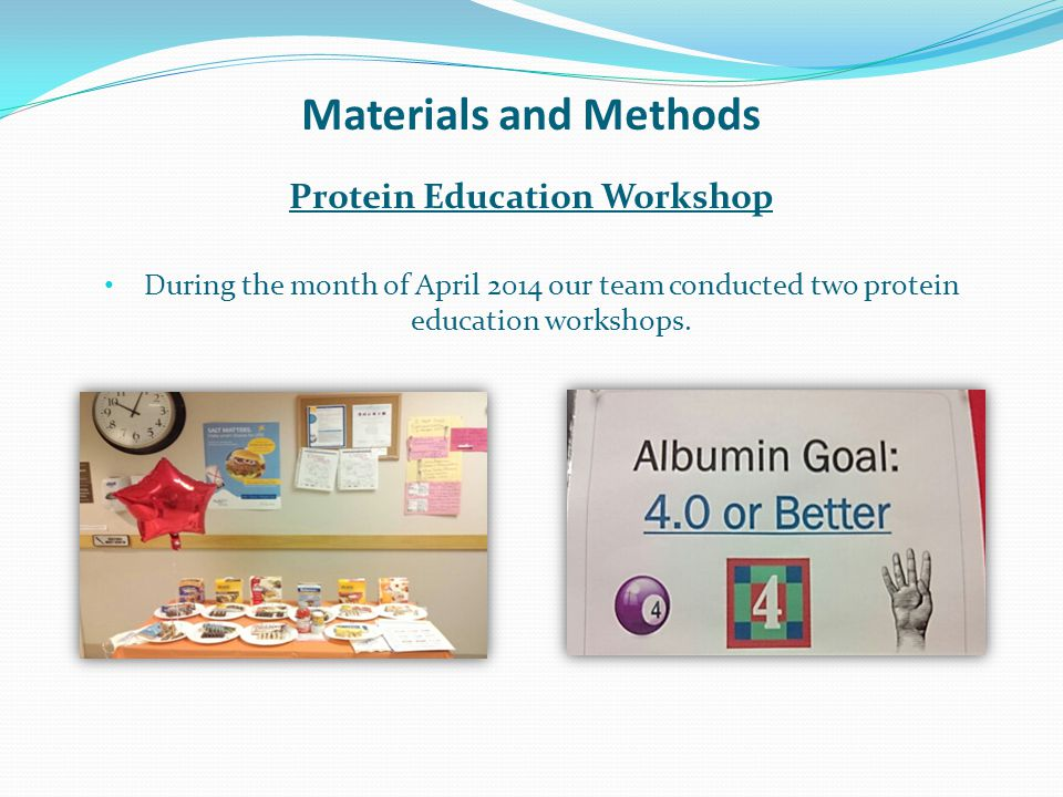Materials and Methods Protein Bars Display  We prepared handouts providing ideas of high quality protein choices.