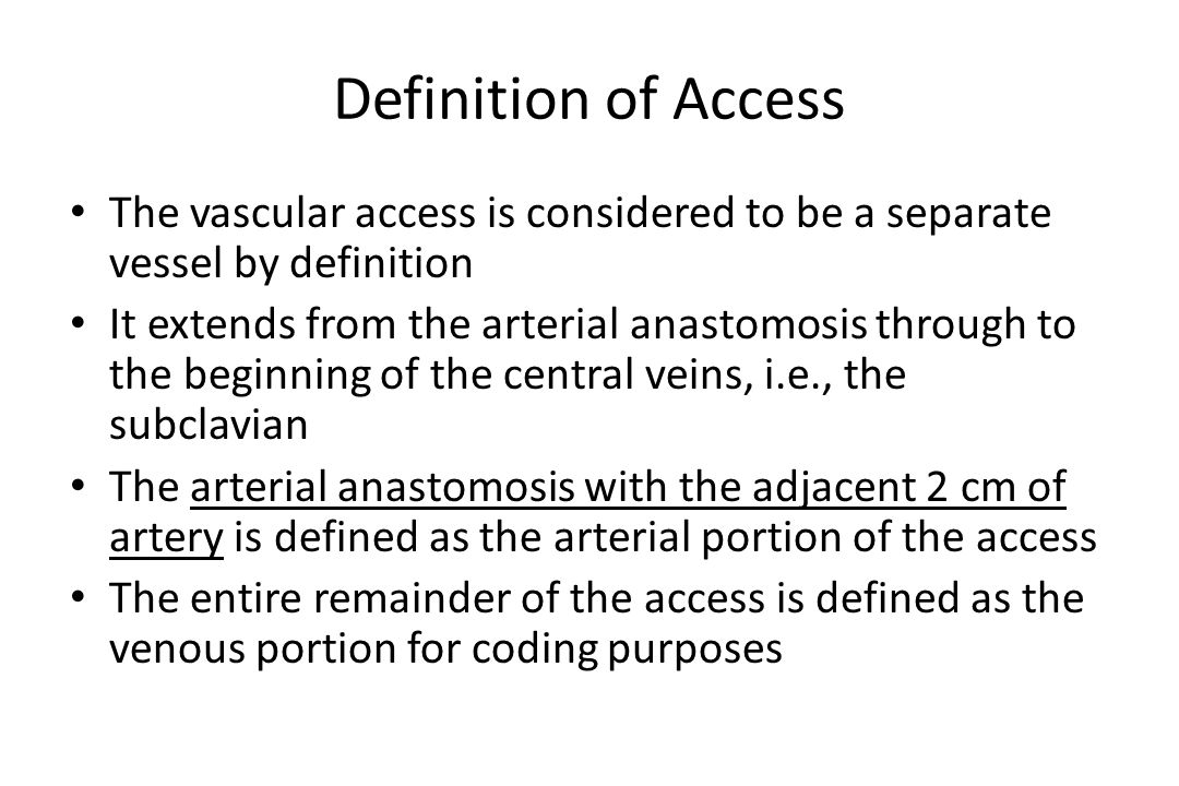 Coding Changes for 2010 New codes 36147 – Cannulation and access angiogram 36148 – Second cannulation for therapeutic purposes 75791 – Angiogram of access without cannulation Code deletions G0392 – Arterial angioplasty within access G0393– Venous angioplasty within access 36145 – Non-selective cannulation 75790 – Angiogram of access