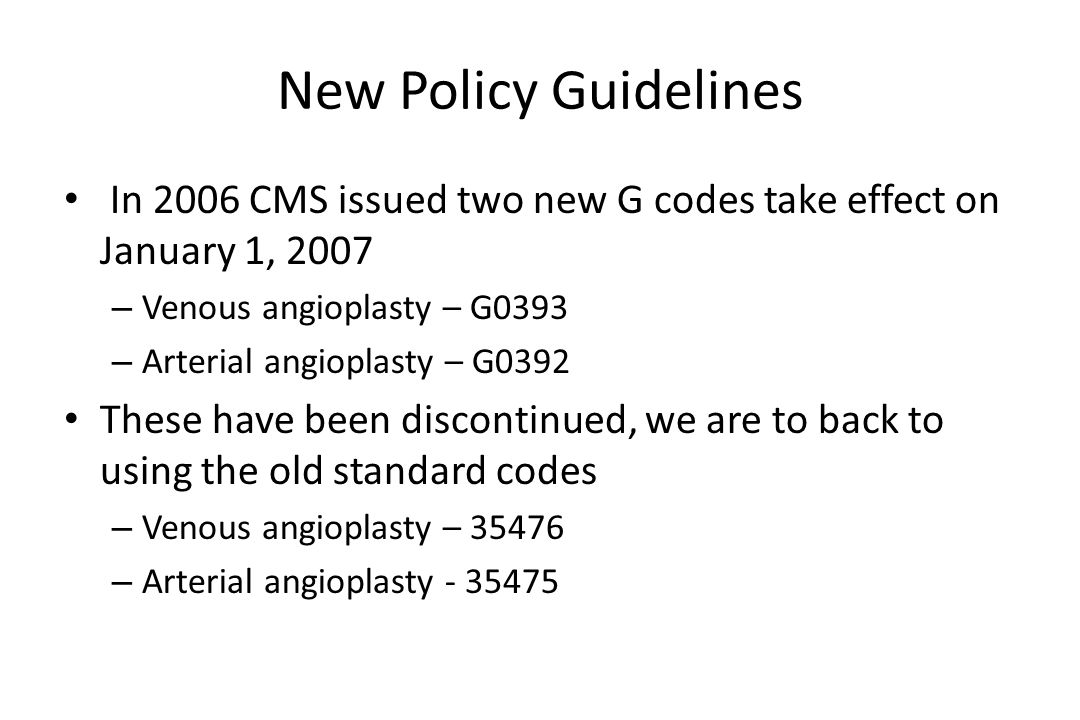 New regulations have been scheduled to begin January 1, 2010 Important that the interventionalist dealing with dialysis access procedures become familiar with these and become accustomed to their application As is always the case there is very likely to be confusion initially before the changes become infused throughout the system