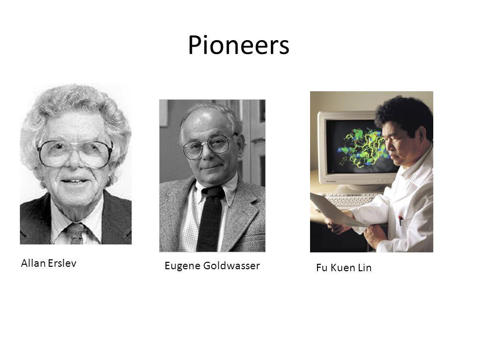 Pioneers Allan Erslev Eugene Goldwasser Fu Kuen Lin