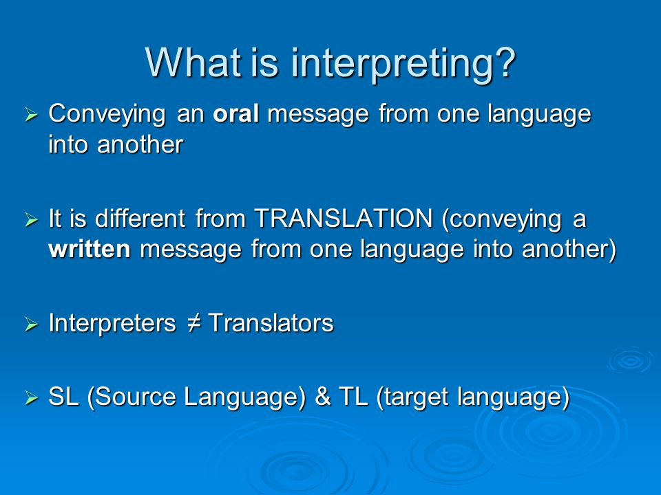 What is interpreting.