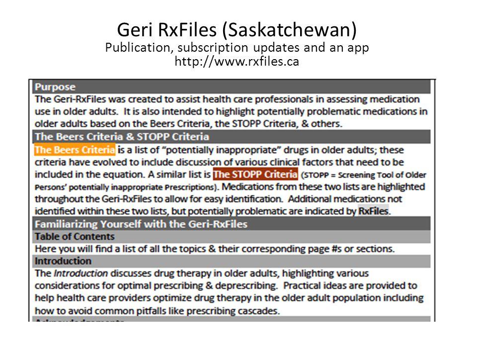 Geri RxFiles (Saskatchewan) Publication, subscription updates and an app http://www.rxfiles.ca