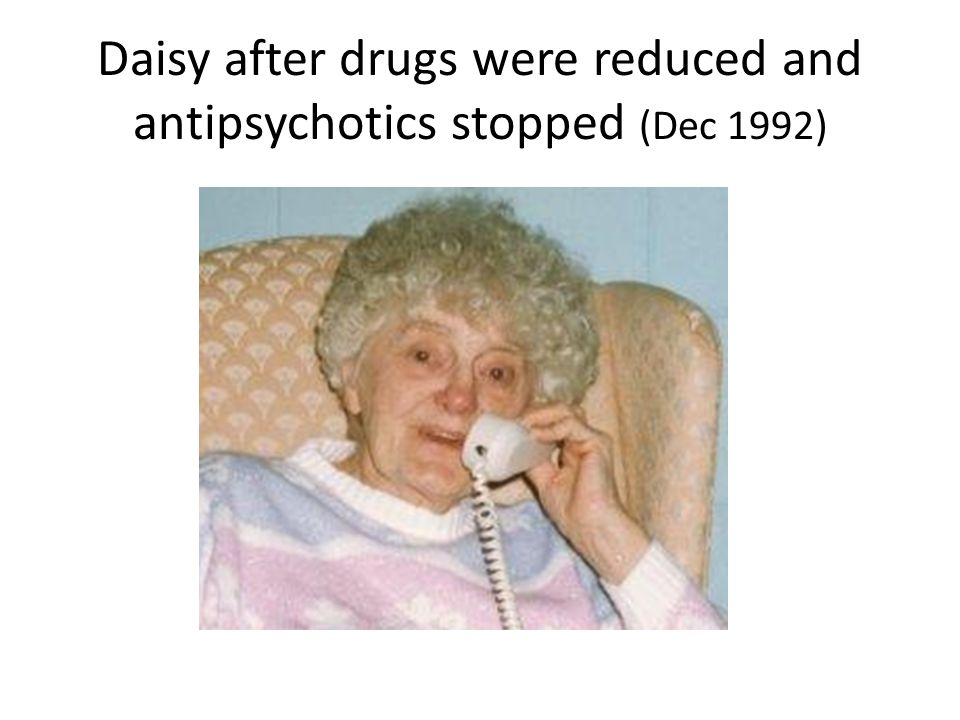 Daisy after drugs were reduced and antipsychotics stopped (Dec 1992)