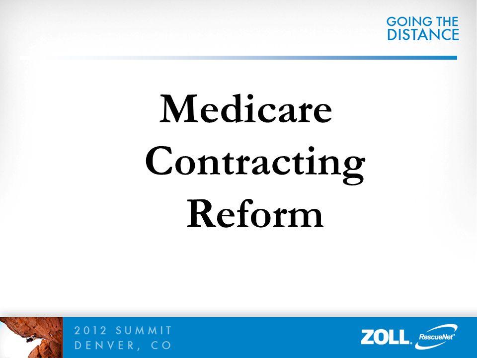 Medicare Contracting Reform