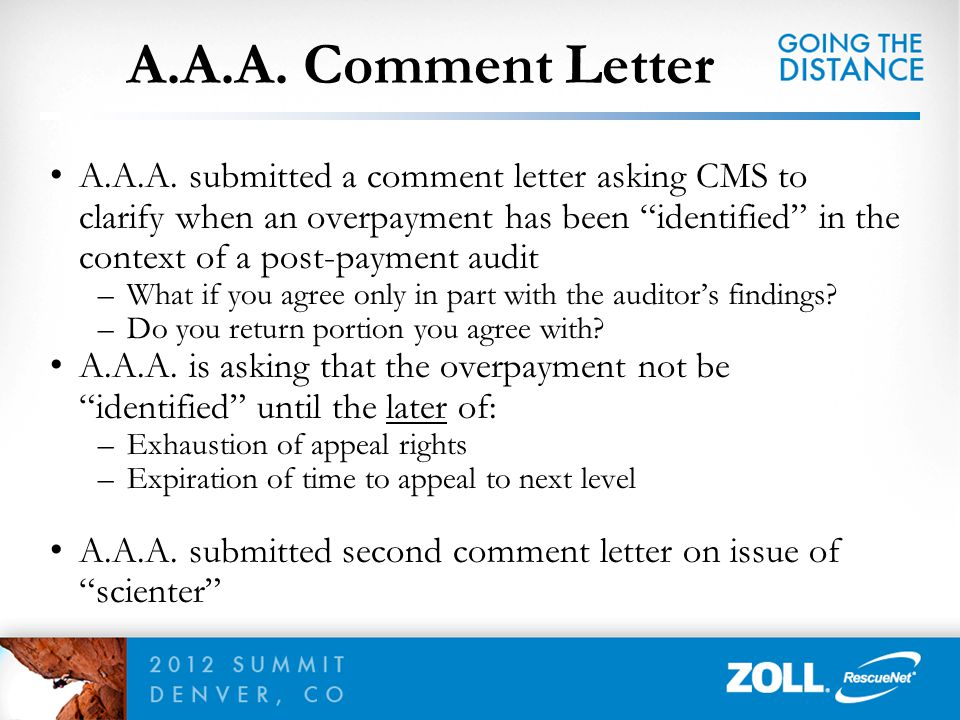 """A.A.A. Comment Letter A.A.A. submitted a comment letter asking CMS to clarify when an overpayment has been """"identified"""" in the context of a post-payme"""