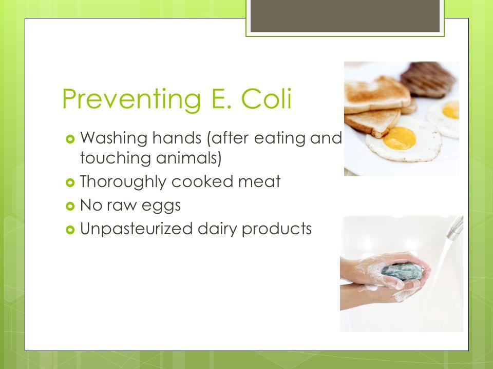 Preventing E.