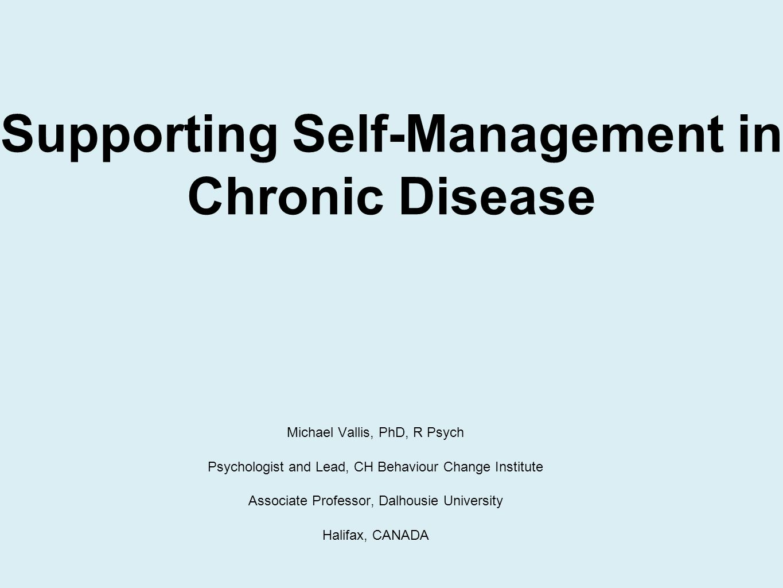 Michael Vallis, PhD, R Psych Psychologist and Lead, CH Behaviour Change Institute Associate Professor, Dalhousie University Halifax, CANADA Supporting