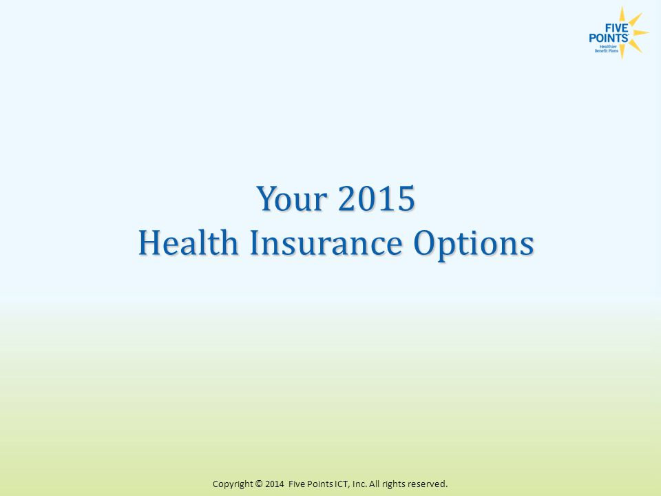 Your 2015 Health Insurance Options