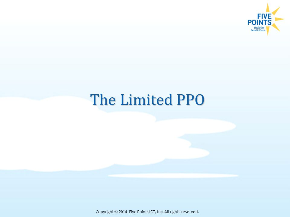 The Limited PPO