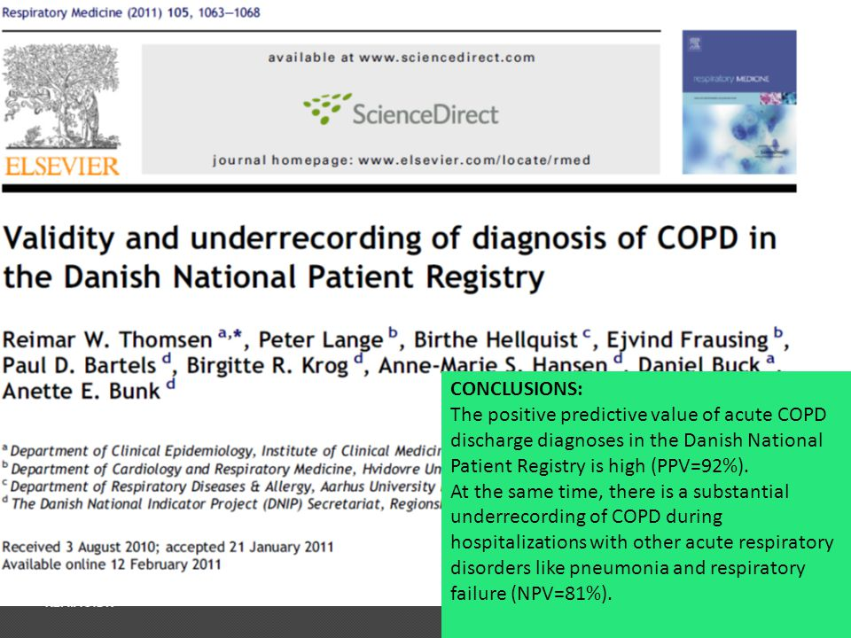 CONCLUSIONS: The positive predictive value of acute COPD discharge diagnoses in the Danish National Patient Registry is high (PPV=92%). At the same ti