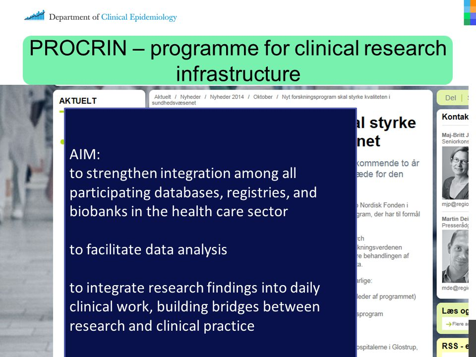 PROCRIN – programme for clinical research infrastructure AIM: to strengthen integration among all participating databases, registries, and biobanks in