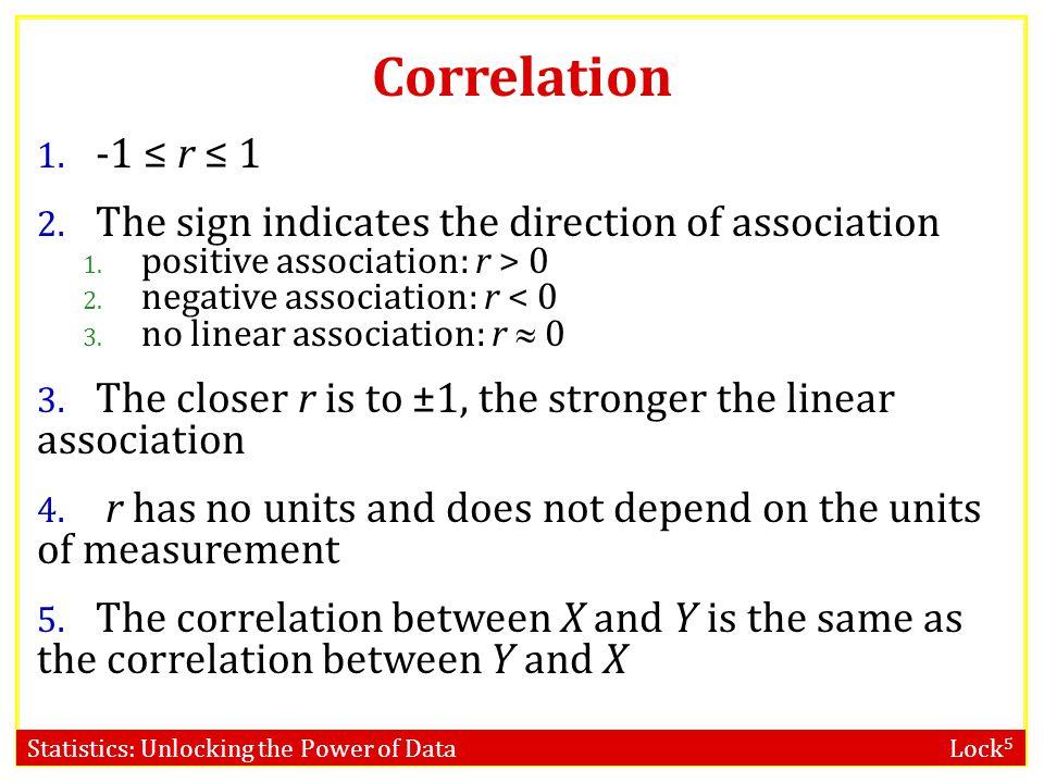 Statistics: Unlocking the Power of Data Lock 5 Correlation 1.
