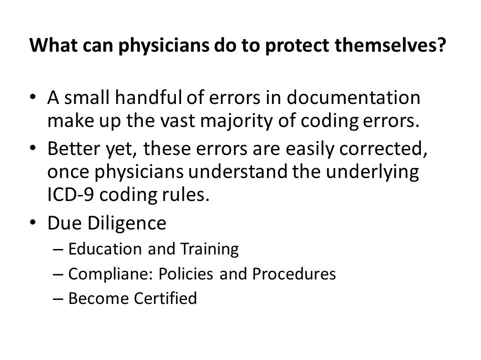 What can physicians do to protect themselves.
