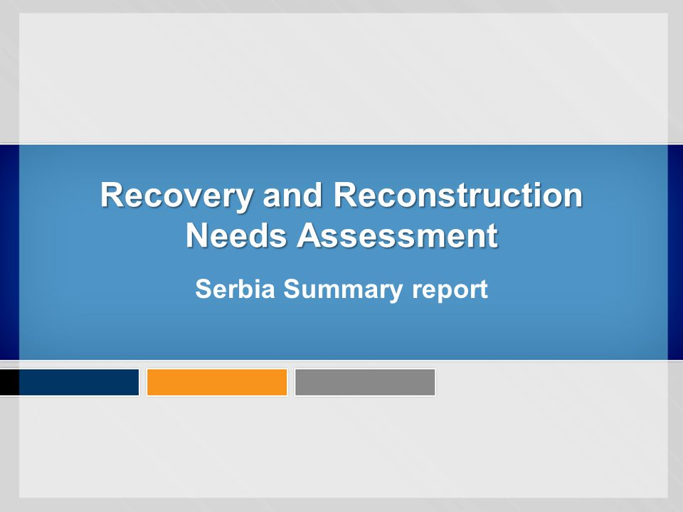 Recovery and Reconstruction Needs Assessment Serbia Summary report