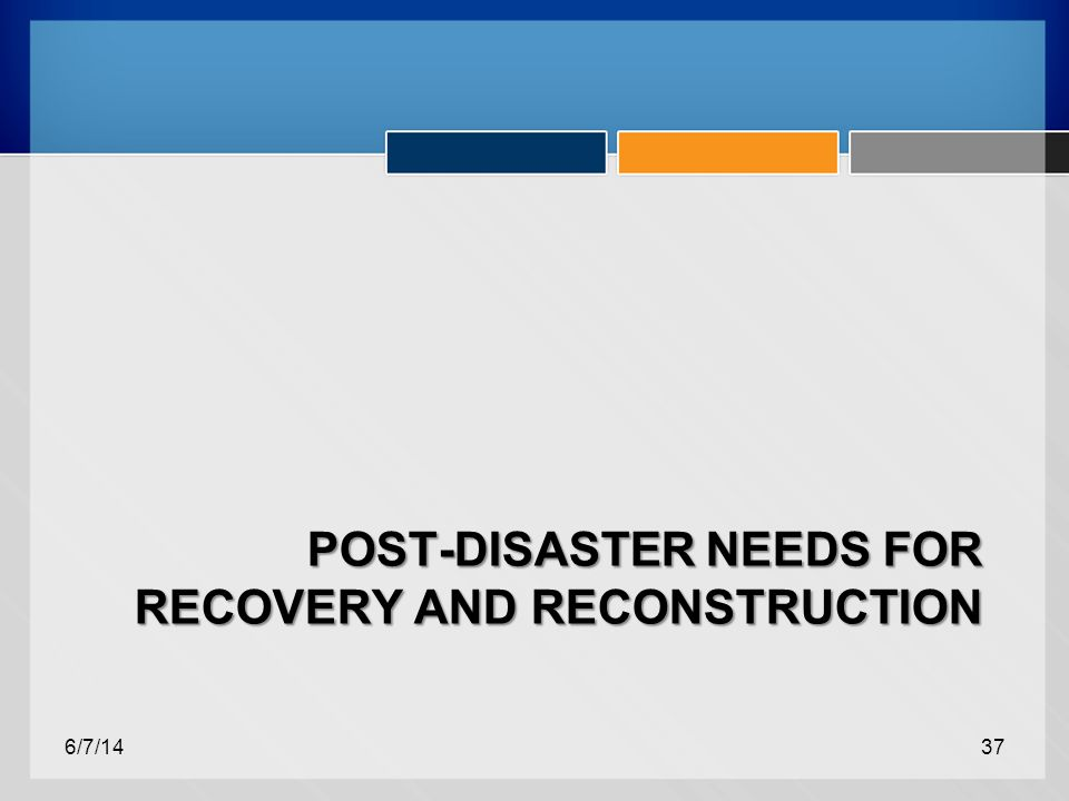 POST-DISASTER NEEDS FOR RECOVERY AND RECONSTRUCTION 6/7/1437