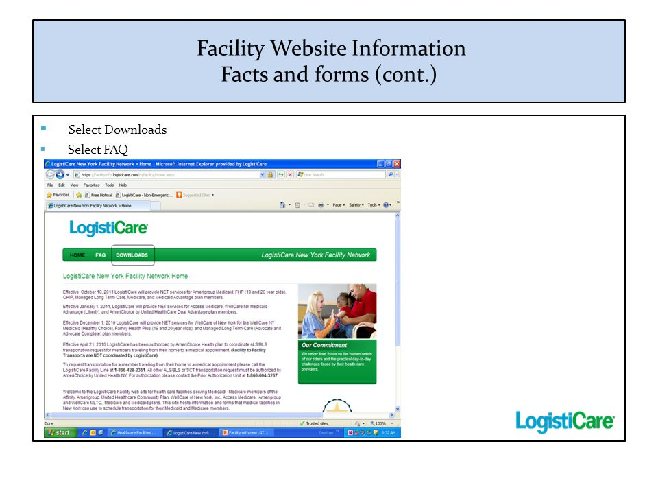 Facility Website Information Facts and forms (cont.)  Select Downloads  Select FAQ