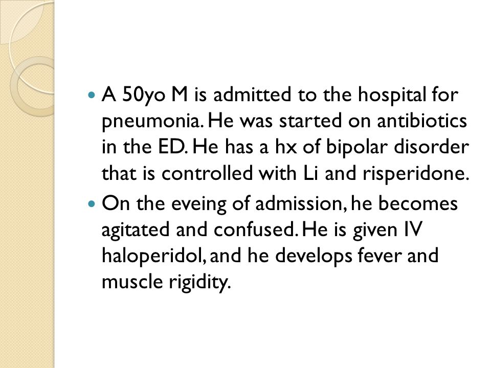 A 50yo M is admitted to the hospital for pneumonia.