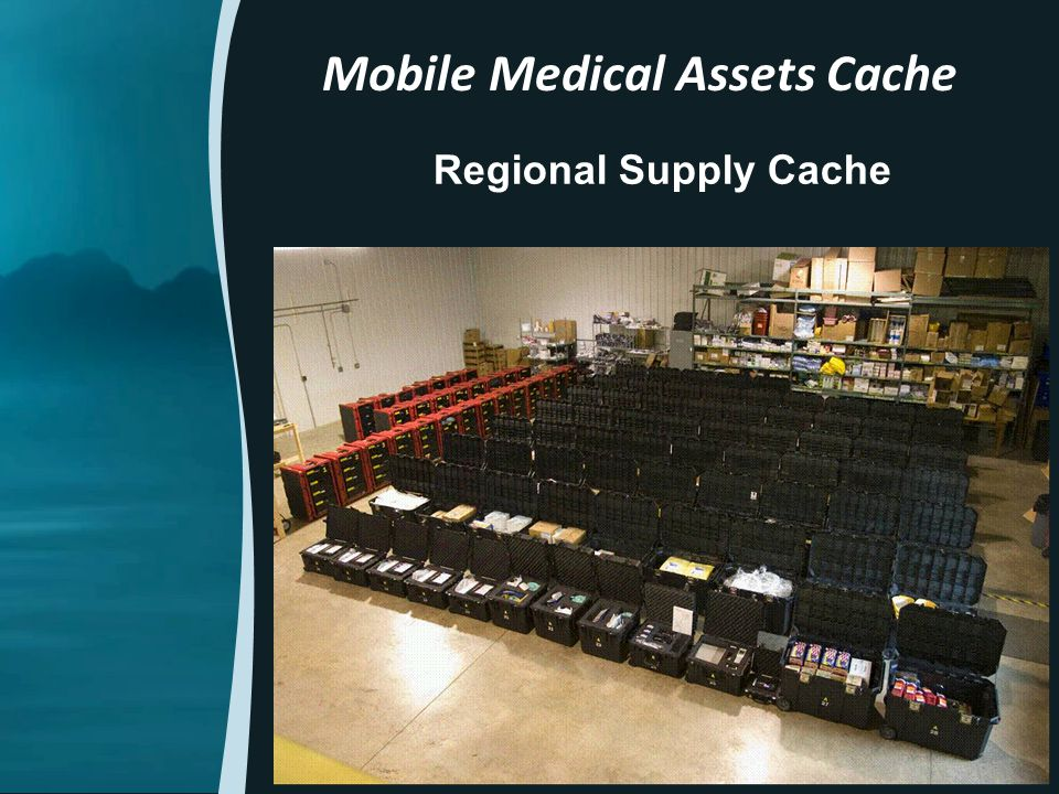 Regional Supply Cache Mobile Medical Assets Cache 17