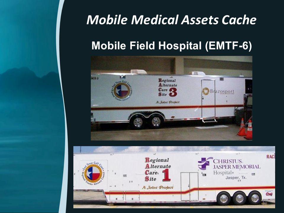Mobile Field Hospital (EMTF-6) Mobile Medical Assets Cache 20